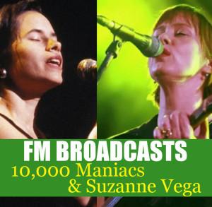 10,000 Maniacs的專輯FM Broadcasts 10,000 Maniacs & Suzanne Vega