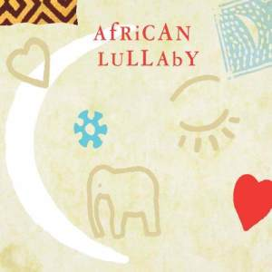 Listen to Diriyo Nakana song with lyrics from African Lullaby