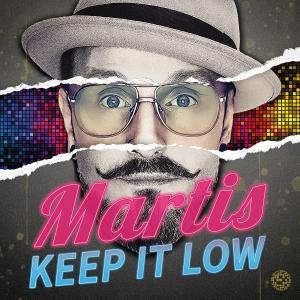 Album Keep It Low from Martis