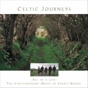 Album Celtic Journeys from Eden's Bridge