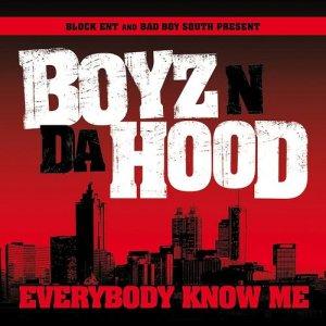Album Everybody Know Me from Boyz N Da Hood