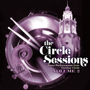 Album The Circle Sessions: Piano Performances from Carthay Circle - Vol. 2 from Bill Cantos