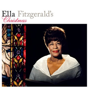 Ella Fitzgerald的專輯Ella Fitzgerald's Christmas