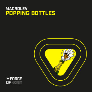 Album Popping Bottles from Macrolev