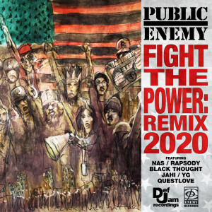 Album Fight The Power: Remix 2020 from Black Thought