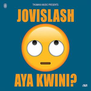 Listen to Aya Kwini song with lyrics from Jovislash