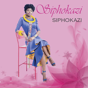 Album Siphokazi from Siphokazi