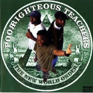 Album The New World Order from Poor Righteous Teachers