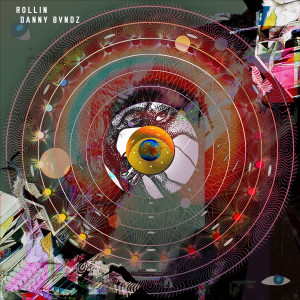 Album Rollin from Danny Bvndz