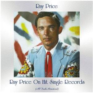 Album Ray Price on Hit Single Records (All Tracks Remastered) from Ray Price