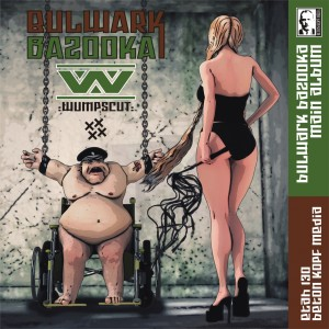 Album Bulwark Bazooka from :Wumpscut:
