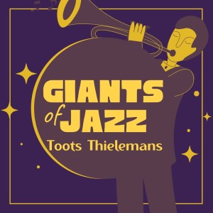 Album Giants of Jazz from Toots Thielemans