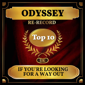 Album If You're Looking for a Way Out (UK Chart Top 40 - No. 6) from Odyssey