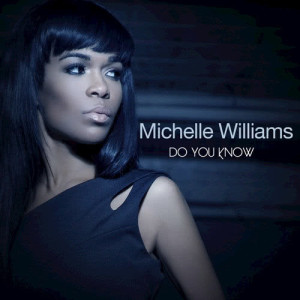 Michelle Williams的專輯Do You Know