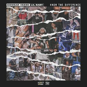 Album Know the Difference (feat. Lil Baby) from Icewear Vezzo
