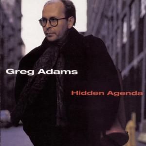 Greg Adams的專輯Hidden Agenda