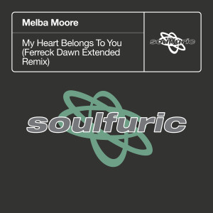 Album My Heart Belongs To You (Ferreck Dawn Extended Remix) from Melba Moore