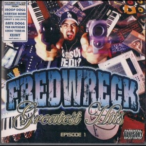 Album Greatest Hits Vol. 1 from Fredwreck