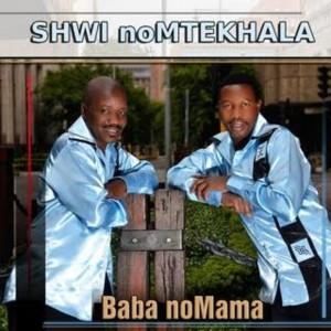 Album Baba Nomama from Shwi NoMtekhala