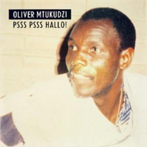 Album Psss Psss Hallo from Oliver 'Tuku' Mtukudzi