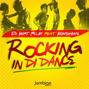 Album Rocking in Di Dance from DJ Kurt Riley