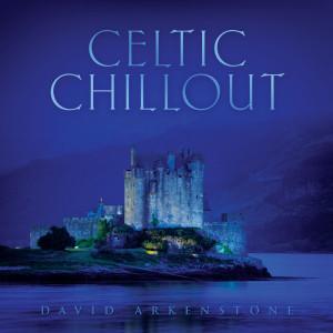 Celtic Chillout 2010 David Arkenstone