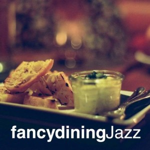 Album Fancy Dining Jazz from Dining With Jazz