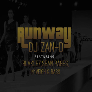 Album Runway (Explicit) from Dj Zan-D