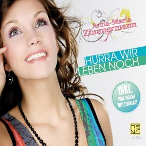 Hurra Wir Leben Noch 2010 Anna-Maria Zimmermann