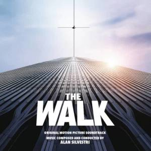 Album The Walk (Original Motion Picture Soundtrack) from Alan Silvestri