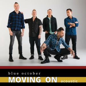 Album Moving On (Acoustic) from Blue October