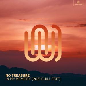 Album In My Memory (2021 Chill Edit) from No Treasure