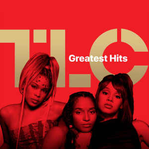 Album TLC: Greatest Hits from TLC