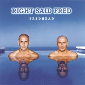 Listen to Love Song song with lyrics from Right Said Fred