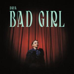 Bad Girl dari Daya