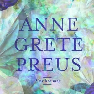 Anne Grete Preus的專輯Vær hos meg