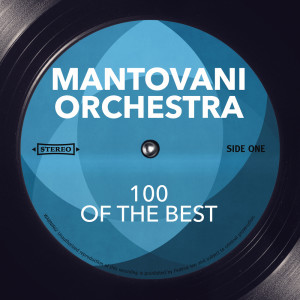 Album 100 Of The Best from Mantovani Orchestra