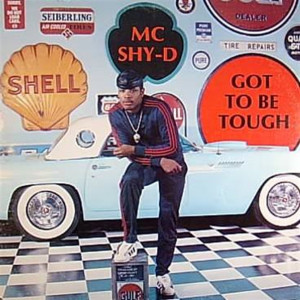Album Got to Be Tough from MC Shy-D