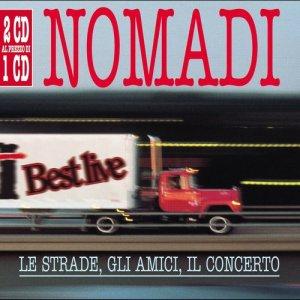 Album Le Strade , Gli Amici , Il Concerto from Nomadi