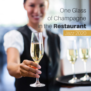 Album One Glass of Champagne in the Restaurant from Jazz Night Music Paradise