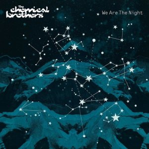 The Chemical Brothers的專輯We Are The Night