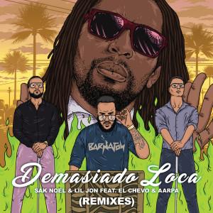 Listen to Demasiado Loca song with lyrics from Sak Noel