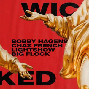 Album Wicked (Explicit) from Bobby Hagens
