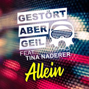 Album Allein from Gestört aber GeiL