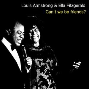 Ella Fitzgerald的專輯Can't We Be Friends