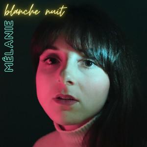 Album Blanche nuit from Melanie