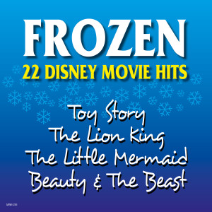 Album Frozen - 22 Disney Movie Hits from Hollywood Session Singers