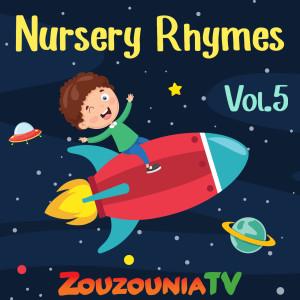 Nursery Rhymes by Zouzounia Tv, Vol. 5