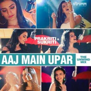Album Aaj Main Upar - Single from Prakriti Kakar