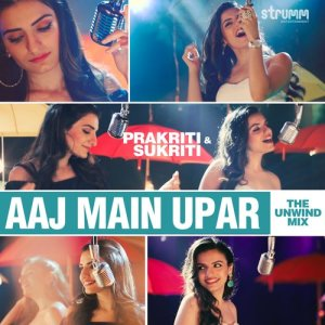 Album Aaj Main Upar - Single from Sukriti Kakar